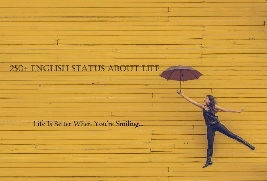english status about life