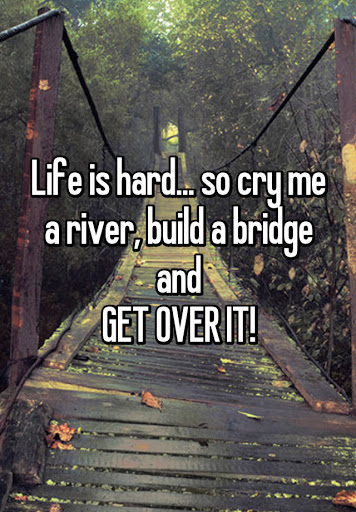 cry me a river - Move On Quote