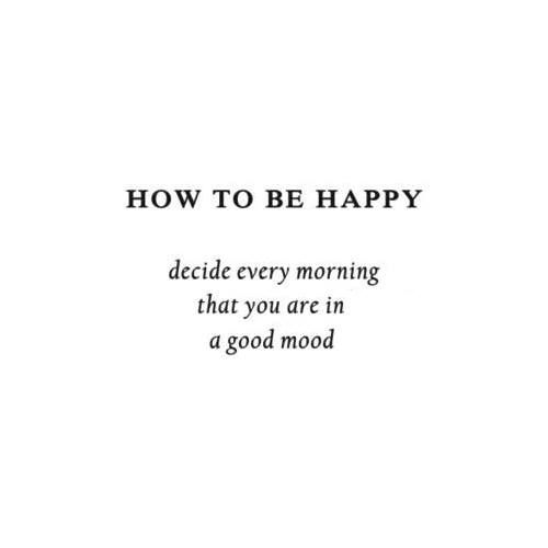 How To Be Happy Quotes