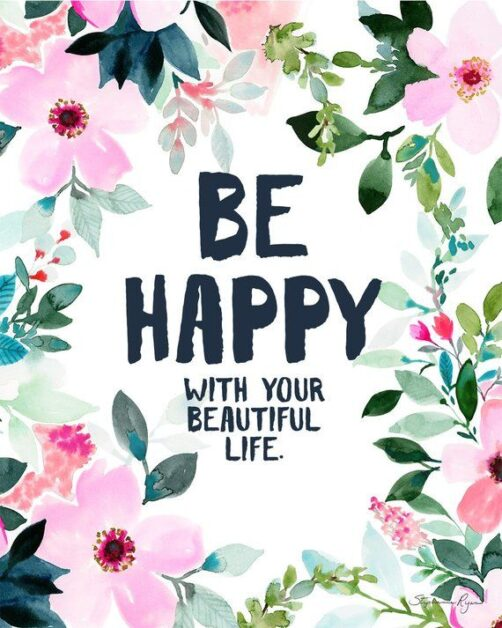 be happy beautiful quotes