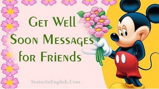 get well messages for a friend